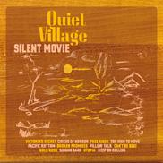 Quiet Village  - Silent Movie